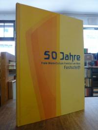 Hennemann, 50 Jahre Freie Waldorfschule Frankfurt am Main – Festschrift,