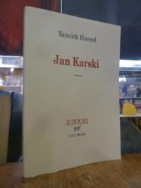 Haenel, Jan Karski – roman,