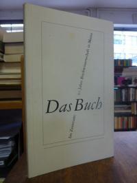 Im Zentrum: das Buch – 50 Jahre Buchwissenschaft in Mainz,