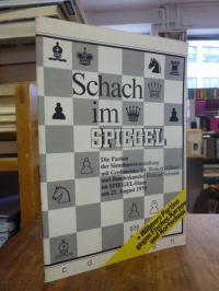 Böhme, Schach im SPIEGEL [1] – Die Partien der Simultanveranstaltung mit Grossme