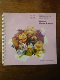 Muppets, Monster  & [und] Magie – Die Welt von Jim Henson,