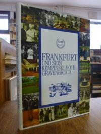 Kempinski-Hotel Gravenbruch (Hrsg.), Frankfurt und sein Kempinski Hotel Gravenbr