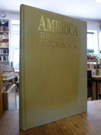 Schulz, America – The Beautiful Cookbook – Authentic Recipes from the United Sta