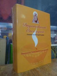 Dharmalankar Swami Radhkananda Saraswati, Dnyaneshwari Once Again – (Translated