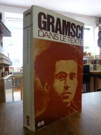 Gramsci, Gramsci dans le texte,