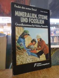 Stobbe, Mineralien, Steine und Fossilien – Findet den ersten Stein – Grundkenntn