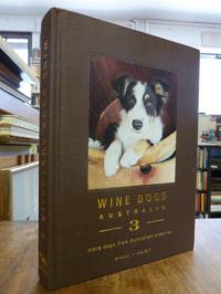 McGill, Wine Dogs of Australia 3 – More Dogs from Australian Wineries,