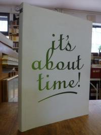 Jan van Eyck Academie Jan van Eyck Academie Yearbook 2007: It's about time,