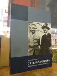 Trageser, Stern-Stunden – Höhepunkte Frankfurter Physik,
