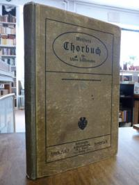 Meister, Vierstimmiges Chorbuch – Sammlung gemischter Chöre für Gymnasien, Realg