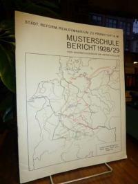 Musterschule / Müller, Musterschule Bericht 1928/29 Städt. Reform-Realgymnasium