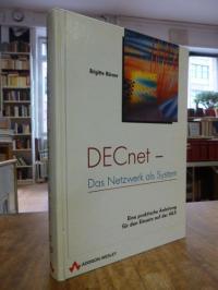 Hörner, DECnet – Das Netzwerk als System; [Eine praktische Anleitung für den Ein