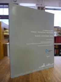 Eber, 3. Kolloquium 2007: Investor – Hochschule – Bauindustrie. Baukultur, Nachh