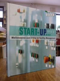 Schütt, Start-up … Meilensteine zum Erfold im Facility-Management, (mit der CD