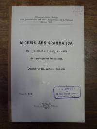 Schmitz, Alcuins ars grammatica, die lateinische Schulgrammatik der ka