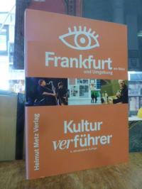 Kultur-ver-führer Frankfurt am Main und Umgebung,
