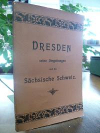 Verein zur Förderung Dresdens und des Fremdenverkehrs (Hrsg), Dresden, seine Umg