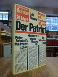 Gümpel, Der Patriot – Rotation mit Emotionen, (signiert)