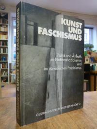 Wolbert, Kunst und Faschismus – Politik und Ästhetik im Nationalsozialismus und