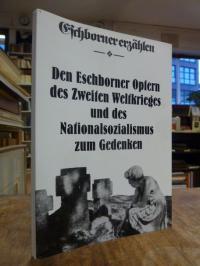 Ziegler, Den Eschborner Opfern des Zweiten Weltkrieges und des Nationalsozialism