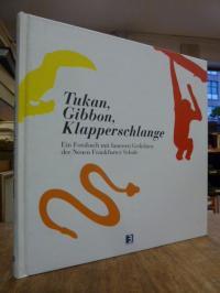 Neue Frankfurter Schule / Hartmann, Tukan, Gibbon, Klapperschlange – Ein Fotobuc
