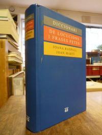 Raspall i Juanola, Diccionari de locucions i de frases fetes,