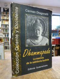 Dragonetti, Dhammapada – La esencia de la sabiduria budista,