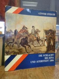 Steiger, Die Schlacht bei Jena und Auerstedt 1806,