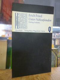 Fried, Unter Nebenfeinden – Fünfzig Gedichte,