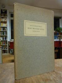 Heuschele, Der weisse Weg – Gedichte, (signiert)