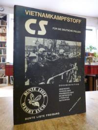 Vietnamkampfstoff CS für die deutsche Polizei – Dokumentation: Geschichte, Toxik