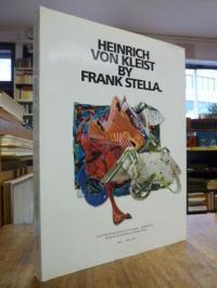 Stella, Heinrich von Kleist by Frank Stella – Werkverzeichnis der Heinrich-von-K