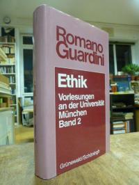 Guardini, Ethik – Vorlesungen an der Universität München, Band 2,