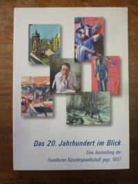 Eichler, Das 20. Jahrhundert im Blick – Eine Ausstellung der Frankfurter Künstle