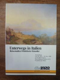 eichler Unterwegs in Italien – Reisestudien Frankfurter Künstler – Ein Beitrag