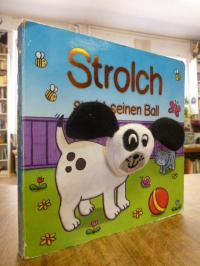 Fingerpuppen-Buch für Kleinkinder, Strolch sucht seinen Ball (mit Hundekopf-Fing