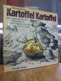 Davis, Kartoffel, Kartoffel – ein ungewöhnliches Rezeptbuch mit ungewöhnlichen Z