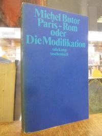 Butor, Paris-Rom oder Die Modifikation – Roman,