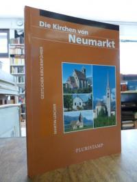 Lercher, Die Kirchen von Neumarkt – Geistlicher Kirchenführer,
