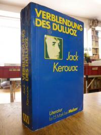 Kerouac, Die Verblendung des Duluoz – Eine abenteuerliche Erziehung 1935 – 46,