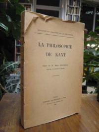 Boutroux, La philosophie de Kant – Cours de M. Emile Boutroux, Professe de la So