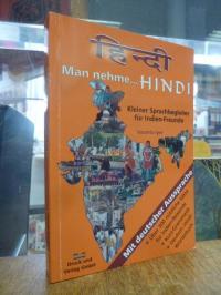 Hindi / Iyer, Man nehme … Hindi – kleiner Sprachbegleiter für Indien-Freunde –