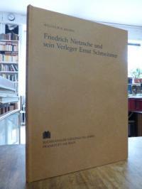 Brown, Friedrich Nietzsche und sein Verleger Ernst Schmeitzner – Eine Darstellun