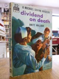 Rieseberg, Dividend on Death – [A Mike Shayne Mystery],