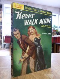 King, Never Walk Alone – A Detectiv Novel [The Case of the Dowager's Etchings],