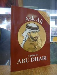 Ask Ali: A guide to Abu Dhabi,