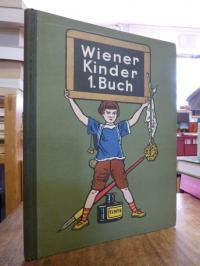 Heeger, Wiener Kinder – 1. Buch, (= alles erschienene),