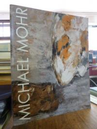 Mohr, Michael Mohr: Malerei,