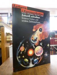 Hickerthier, Ästhetik und Kommunikation, Heft 104: Zukunft schreiben – Science F