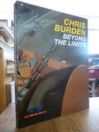 Burdon, Chris Burden: Beyond the Limits,